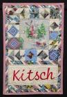 Kitsch: Carolynne Gordon