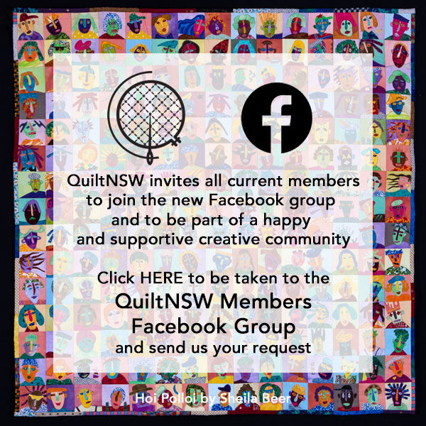 Join the QuiltNSW Members Facebook group