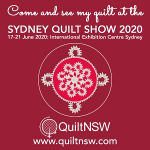 Sydney Quilt Show 2020 Come & See my Quilt