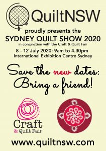Save the new dates for the Sydney Quilt Show: 8-12 July 2020